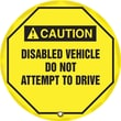 Accuform Signs® 24in. Steering Wheel Message Cover in.CAUTION DISABLED VEHICLE..in., Black On Yellow