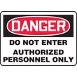 Accuform Signs® 10in. x 14in. Aluminum Safety Sign in.DANGER DO NOT ENTER AUTHORIZE..in., Red/Black On White