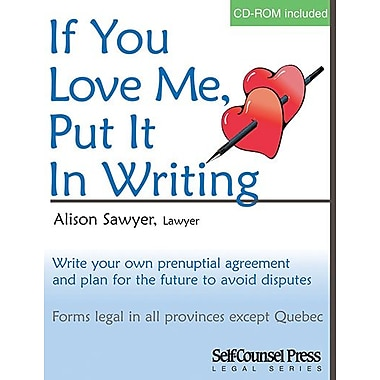 Self Counsel Press If You Love Me Put it in Writing