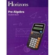 Alpha Omega Publications Horizons Pre-Algebra Student Book( APOP232)