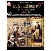 Carson-Dellosa U.S. History: People and Events 1607-1865 Resource Book, Grades 6-High School (CD-404264)