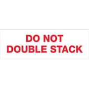 "Tape Logic® Pre-Printed Carton Sealing Tape, ""Do Not Double Stack..."", 2"" x 110 yds., Red/White, 18/Case"