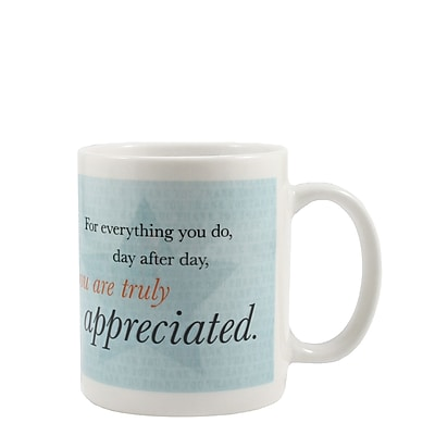 Baudville® Full-Color Coffee Mug, You Are Truly Appreciated