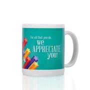 Full-Color Coffee Mug, We Appreciate You