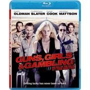 Guns, Girls And Gambling (DISQUE BLU-RAY)