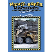 Super Machines: À La Carrière !