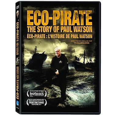 Éco-Pirate - L'Histoire De Paul Watson