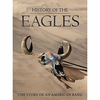 History Of The Eagles: The Story Of An American Band (DVD)