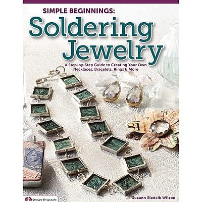 Design Originals Simple Beginnings Soldering Jewelry Book (DO-5387)