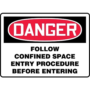 Accuform Signs® - Panneau de sécurité « DANGER FOLLOW CONFINED SPACE ENTRY PROCEDURE BEFORE ENTERING », 10 po x 14 po