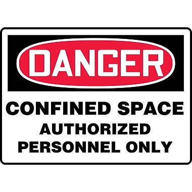 Accuform Signs® - Panneau de sécurité « DANGER CONFINED SPACE AUTHORIZED PERSONNEL ONLY », 7 po x 10 po, vinyle adhésif