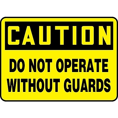 Accuform Signs® - Panneau de sécurité « CAUTION DO NOT OPERATE WITHOUT GUARDS », 7 po x 10 po, plastique
