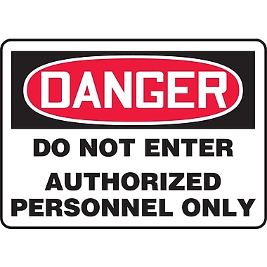 Accuform Signs® - Panneau de sécurité « DANGER DO NOT ENTER AUTHORIZED PERSONNEL ONLY », 10 po x 14 po, plastique