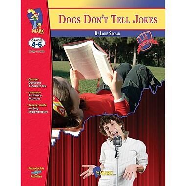 Dogs Don't Tell Jokes Lit Link, Grade 4-6