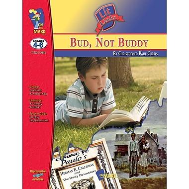 Bud, Not Buddy Lit Link, Grade 4-6