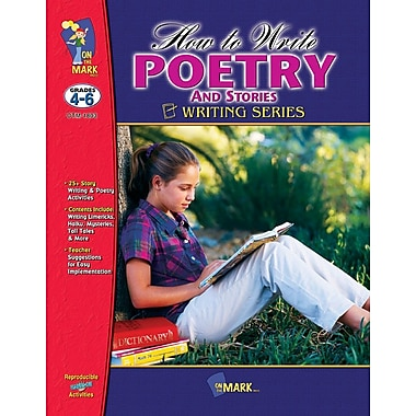 How to Write Poetry and Stories, Grade 4-6