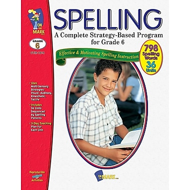 A Complete Strategy Based Program for Spelling, Grade 6