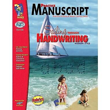 Practice: Manuscript Modern Style, Grade PreK-2