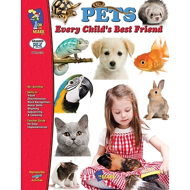 Pets - Every Child's Best Friend, Grade PreK-K