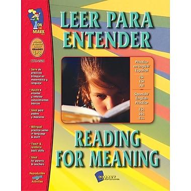 A Bilingual Skill Building Workbook: Leer para Entender/Reading for Understanding, Grades 1-3