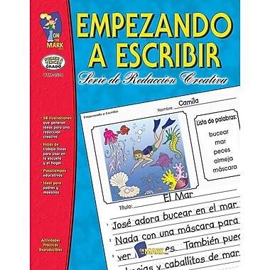 Empezando A Escribir, Grades 1-3 (Spanish Book)