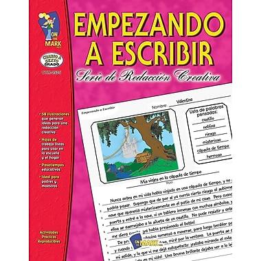 Empezando A Escribir, Grades 4-6 (Spanish Book)