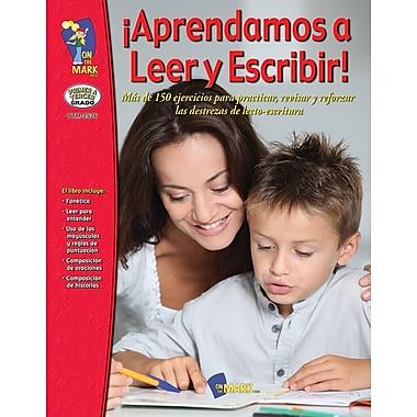 Aprendamos A Leer Y Escribir! Primer A Tereer Grado (Spanish Book)
