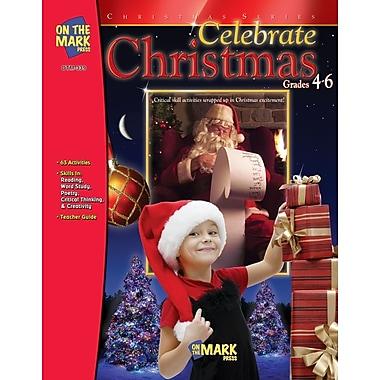 Celebrate Christmas, Grade 4-6