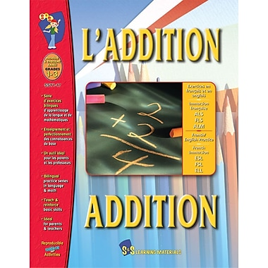 L'addition/Addition - A Bilingual Skill Building Workbook, Grades 1-3