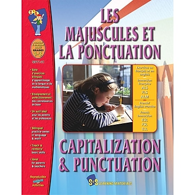 Les majuscules et la ponctuation/Capitalization and Punctuation - A Bilingual Skill Building Workbook, Grades 1-3