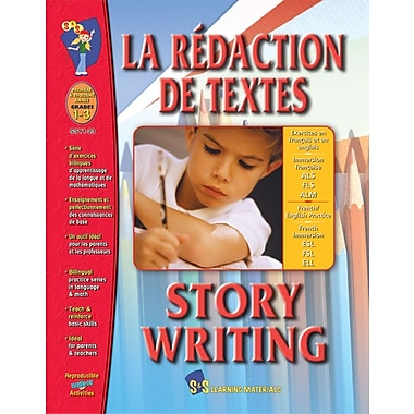 La redaction de texts/Story Writing - A Bilingual Skill Building Workbook, Grades 1-3