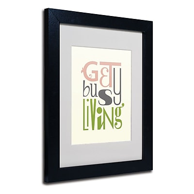 Trademark Fine Art 'Get Busy Living V' 11