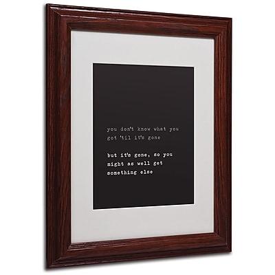 Trademark Fine Art 'Get Something Else' 11