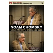 Noam Chomsky: Crisis and Hope: Theirs and Ours (DVD)