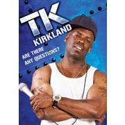 TK Kirkland: Are There Any Questions? (DVD)