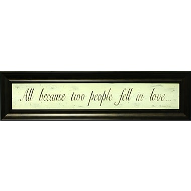All Because Two People, Framed, 6