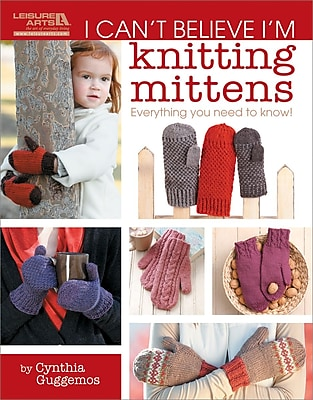 I Can't Believe I'm Knitting Mittens
