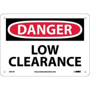 Danger, Low Clearance, 7X10, Rigid Plastic