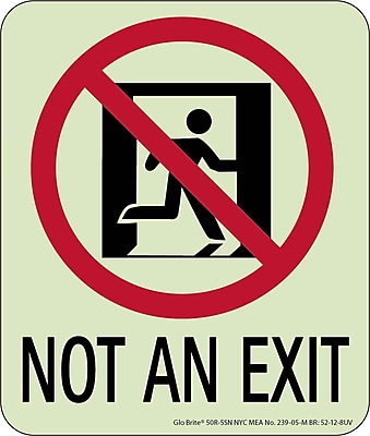 NYC Not An Exit Sign, 6.5X5.5, Rigid, 7550 Glow Brite, MEA Approved