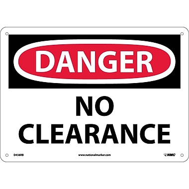 Danger, No Clearance, 10X14, Rigid Plastic