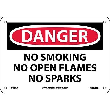 Danger, No Smoking No Open Flames No Sparks, 7X10, .040 Aluminum