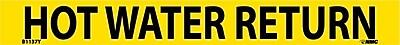 Pipemarker, Adhesive Vinyl, Hot Water Return, 1X9 3/4