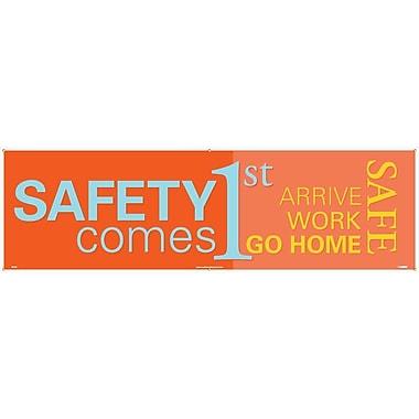 Banner, Safety Comes 1St Arrive Work Go Home Safe, 3' x 10'