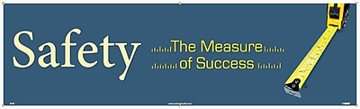 Banner, Safety The Measure Of Success, 3Ft X 10Ft