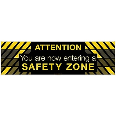 Banner, Attention You Are Now Entering A Safety Zone, 3' x 10'