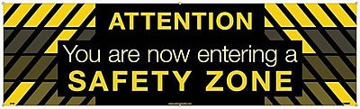 Banner, Attention You Are Now Entering A Safety Zone, 3Ft X 10Ft