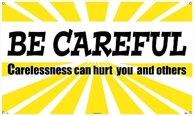 Banner, Be Careful Carelessness Can Hurt You And Others, 3Ft X 5Ft