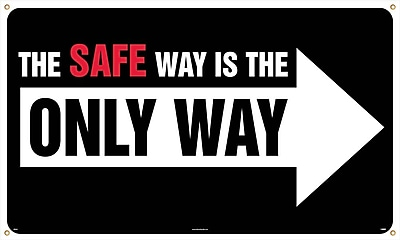Banner, The Safe Way Is The Only Way, 3Ft X 5Ft