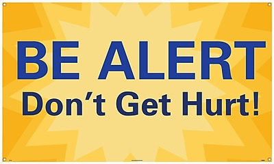 Banner, Be Alert Don'T Get Hurt!, 3Ft X 5Ft