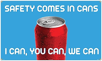 Banner, Safety Comes In Cans I Can You Can We Can, 3Ft X 5Ft
